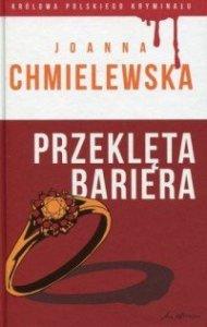 Przeklęta bariera Joanna Chmielewska