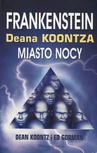 Frankenstein Miasto nocy  Dean Koontz Ed Gorman