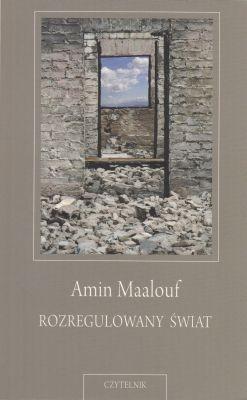 Rozregulowany świat Amin Maalouf