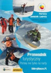 Przewodnik turystyczny Polska nie tylko na narty Andrzej Walenciak Jolanta Kasprzak-Sieradzka
