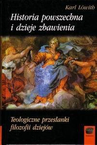 Historia powszechna i dzieje zbawienia Karl Loewith