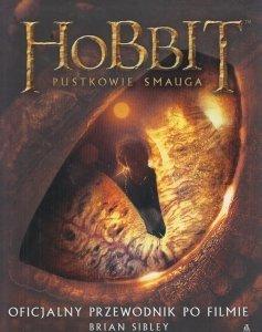 Hobbit Pustkowie Smauga Oficjalny przewodnik po filmie Brian Sibley