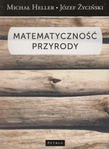 Matematyczność przyrody Michał Heller Józef Życiński