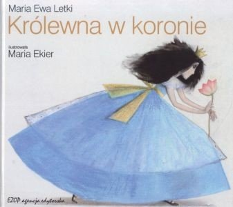 Królewna w koronie Maria Ewa Letki