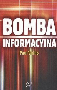 Bomba informacyjna Paul Virilio