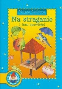 Na straganie i inne opowieści Polscy autorzy