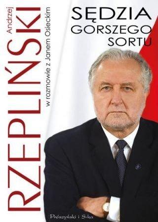 Sędzia gorszego sortu Jan Osiecki Andrzej Rzepliński