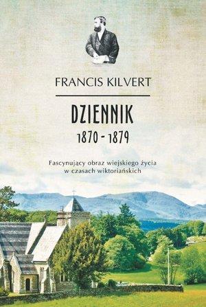 Dziennik 1870-1879 Francis Kilvert