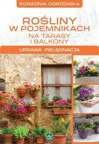 Rośliny w pojemnikach Poradnik ogrodnika Uprawa pielęgnacja