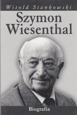 Szymon Wiesenthal biografia Witold Stankowski