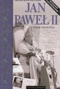 Jan Paweł II Marek Skwarnicki (oprawa twarda)