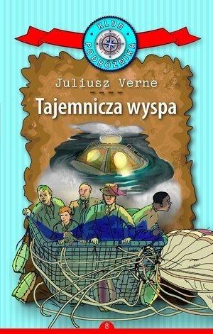 Tajemnicza wyspa Klub Podróżnika Tom 8 Juliusz Verne