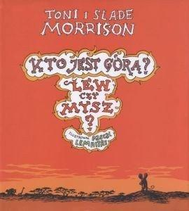Kto jest górą? Lew czy Mysz? Toni i Slade Morrison
