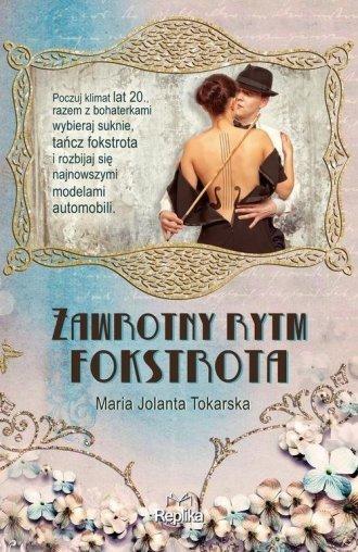 Zawrotny rytm fokstrota Maria Jolanta Tokarska