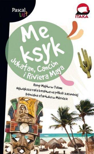 Meksyk Jukatan Cancuń i Riviera Maya przewodnik Pascal Lajt