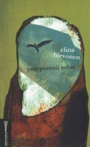 Przypomnij sobie Elina Hirvonen