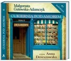 Cukiernia Pod Amorem Tom 2 Cieślakowie mp3 Audiobook Małgorzata Gutowska-Adamczyk