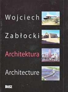 Architektura Wojciech Zabłocki