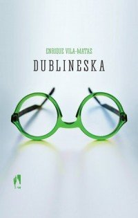 Dublineska Enrique Vila-Matas