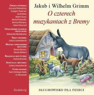 O czterech muzykantach z Bremy Jakub i Wilhelm Grimm (CD mp3)