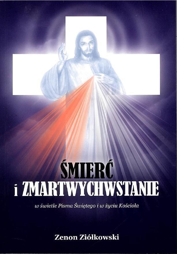 Śmierć i zmartwychwstanie Zenon Ziółkowski