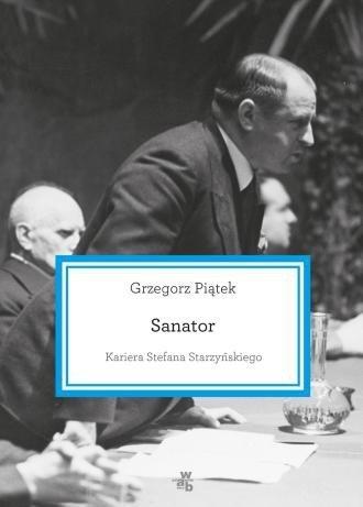 Sanator Kariera Stefana Starzyńskiego Grzegorz Piątek