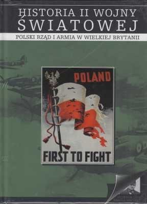 Polski rząd i armia w Wielkiej Brytanii Historia II wojny światowej 8