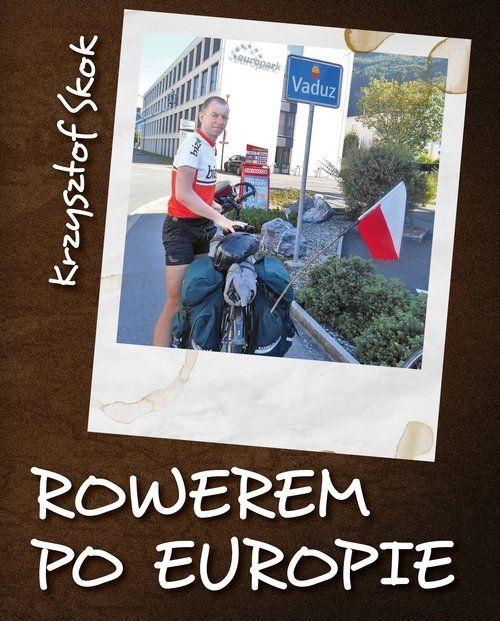 Rowerem po Europie Krzysztof Skok
