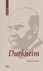 Emile Durkheim Życie i dzieło Steven Lukes