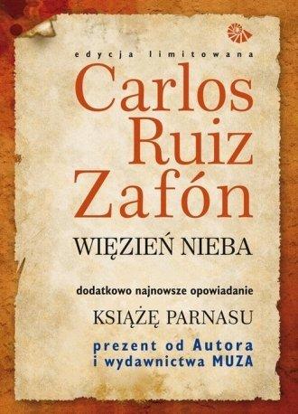 Więzień nieba/ Książę Parnasu Carlos Ruiz Zafon komplet Edycja limitowana