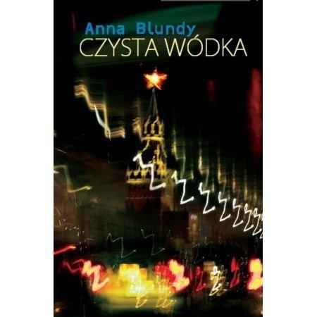 Czysta wódka Anna Blundy