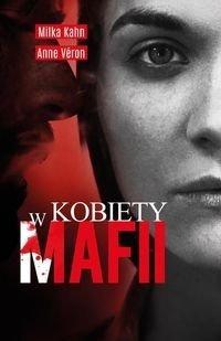 Kobiety w mafii Milka Kahn Anne Veron