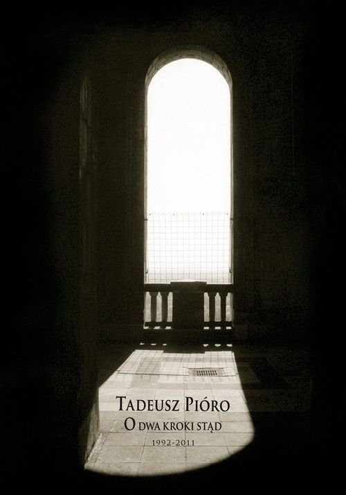 O dwa kroki stąd Tadeusz Pióro