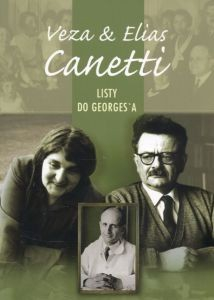 Veza & Elias Canetti Listy do Georges'a