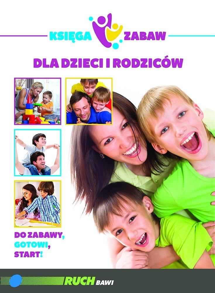 Księga zabaw dla dzieci i rodziców