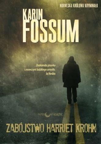 Zabójstwo Harriet Krohn Karin Fossum
