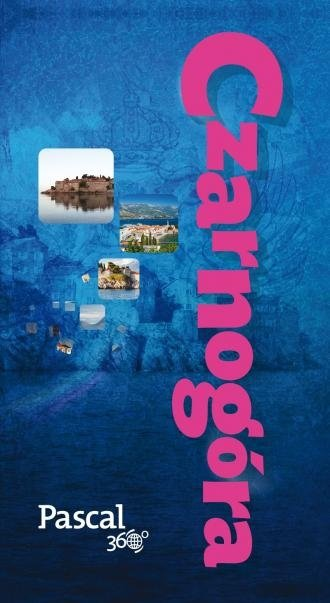 Czarnogóra Magdalena Dobrzańska-Bzowska