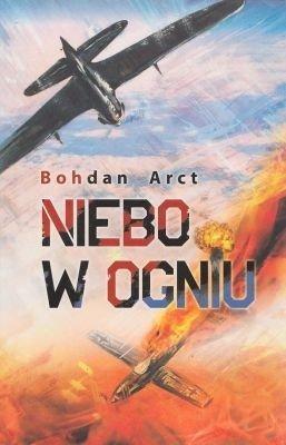 Niebo w ogniu Bohdan Arct