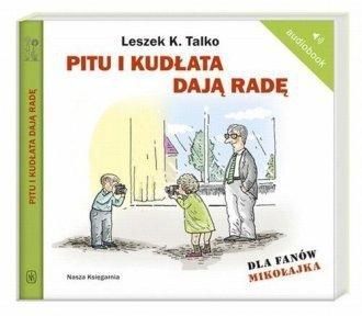 Pitu i Kudłata dają radę Leszek K. Talko
