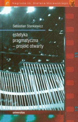 Estetyka pragmatyczna - projekt otwarty Sebastian Stankiewicz