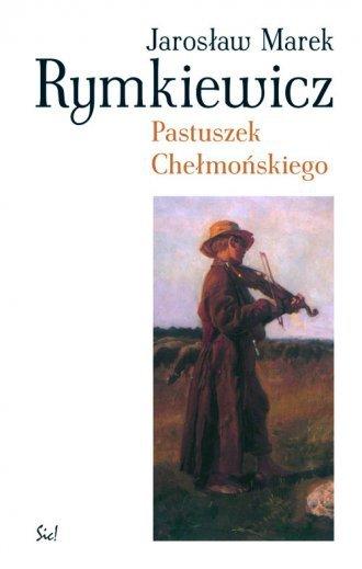 Pastuszek Chełmońskiego Jarosław M. Rymkiewicz