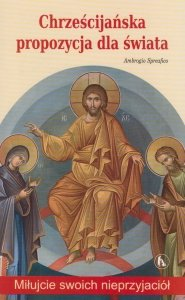 Chrześcijańska propozycja dla świata Ambrogio Spreafico