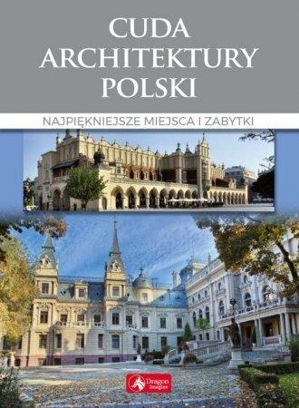Cuda architektury Polski Monika Adamska, Zofia Siewak-Sojka