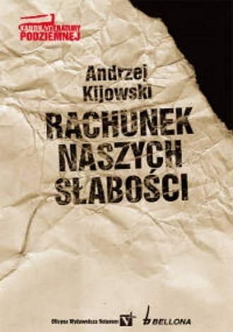 Rachunek naszych słabości Andrzej Kijowski