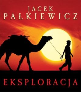 Eksploracja Jacek Pałkiewicz