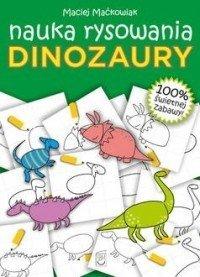 Dinozaury Nauka rysowania Maciej Maćkowiak