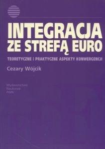 Integracja ze strefą euro Cezary Wójcik