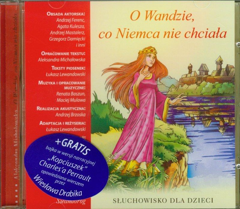 O Wandzie, co Niemca nie chciała Słuchowisko dla dzieci (CD mp3)