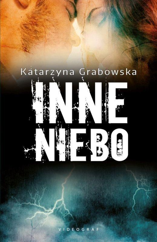 Inne niebo Katarzyna Grabowska