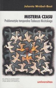 Misteria czasu Problematyka temporalna Tadeusza Micińskiego Jolanta Wróbel-Best